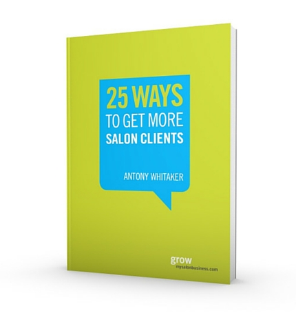 25 Ways To Get More Salon Clients - FREE Guide